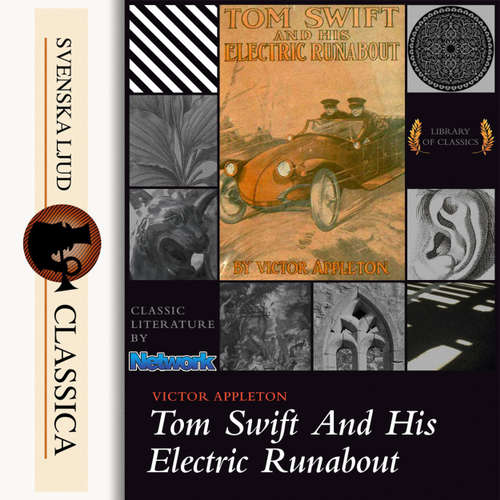Audiobook Tom Swift and His Electric Runabout - Victor Appleton - Tom Weiss