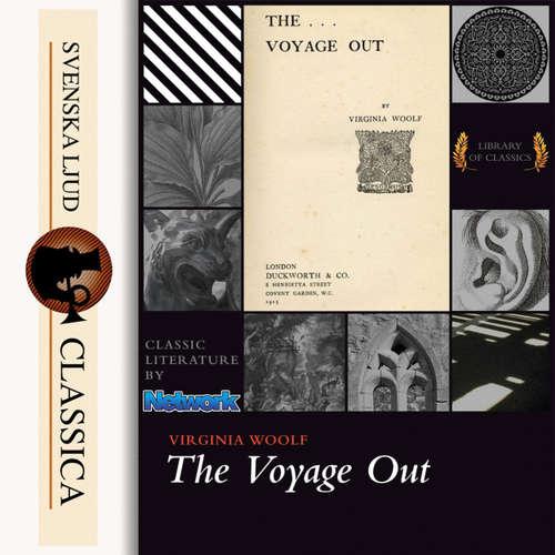Audiobook The Voyage Out - Virginia Woolf - Grant Hurlock