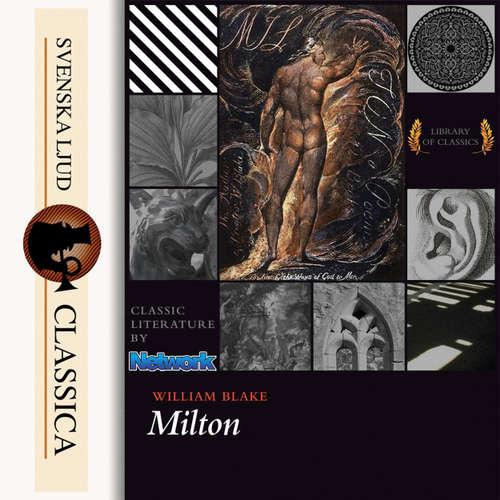 Audiobook Milton, a poem - William Blake - Ernst Schnell