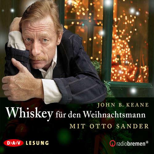 Hoerbuch Whiskey für den Weihnachtsmann - John B. Keane - Otto Sander