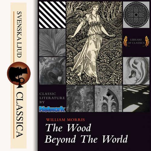 Audiobook The Wood Beyond the World - William Morris - Cori Samuel