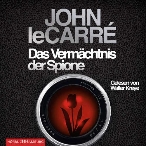 Hoerbuch Das Vermächtnis der Spione - John le Carré - Walter Kreye