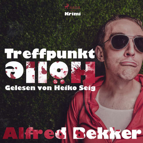 Hoerbuch Treffpunkt Hölle - Alfred Becker - Heiko Seig