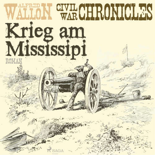 Krieg am Mississipi - Civil War Chronical 2
