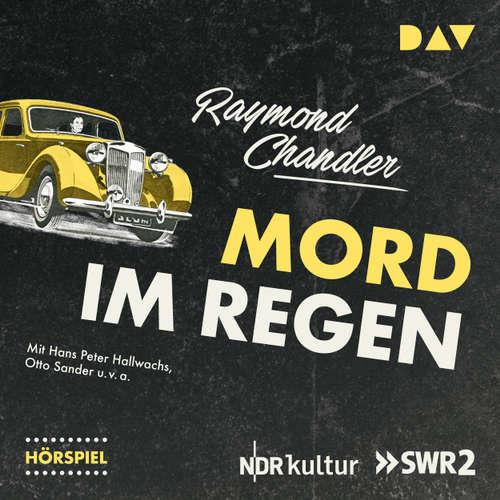 Hoerbuch Mord im Regen (Hörspiel) - Raymond Chandler - Hans Peter Hallwachs