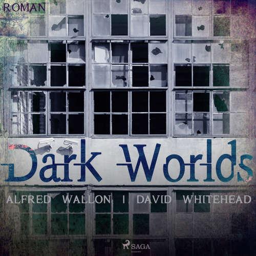 Dark Worlds