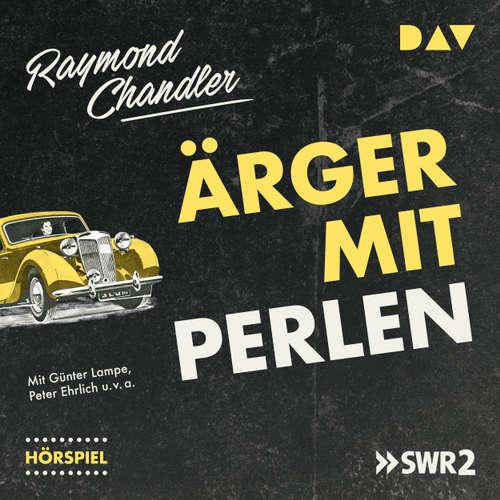 Hoerbuch Ärger mit Perlen (Hörspiel) - Raymond Chandler - Günter Lampe