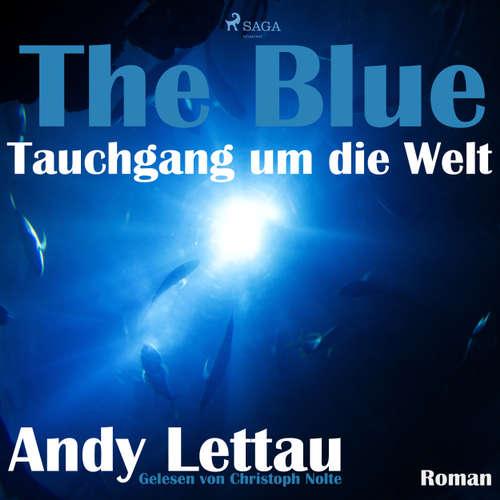 Hoerbuch The Blue - Tauchgang um die Welt - Andy Lettau - Christoph Nolte