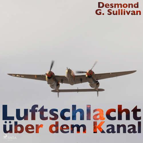 Hoerbuch Luftschlacht über dem Kanal - Desmond G. Sullivan - Robert Frank