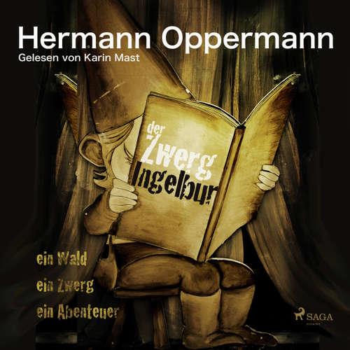 Hoerbuch Der Zwerg Ingelbur - Hermann Oppermann - Karin Mast