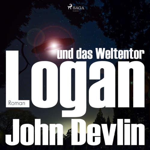 Hoerbuch Logan und das Weltentor - John Devlin - Michael Korneffel