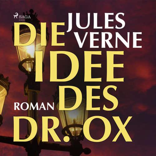 Hoerbuch Die Idee des Dr. Ox - Jules Verne - Ole Svendsen von Malottki