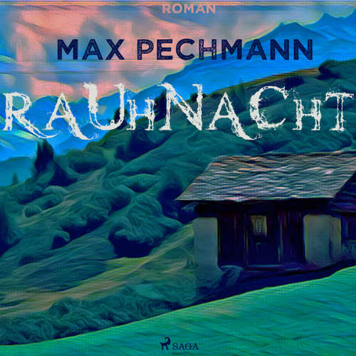 Hoerbuch Rauhnacht - Max Pechmann - Lutz Gottschalk