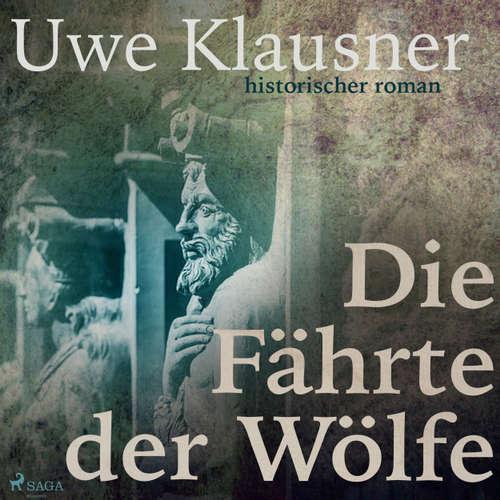 Hoerbuch Die Fährte der Wölfe - Uwe Klausner - Olaf Brinkmann