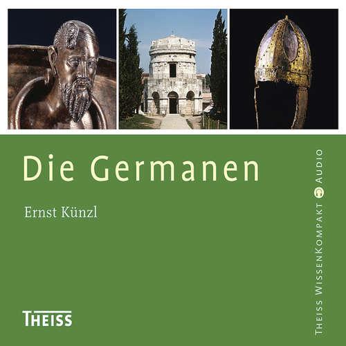 Hoerbuch Die Germanen - Ernst Künzl - Axel Thielmann