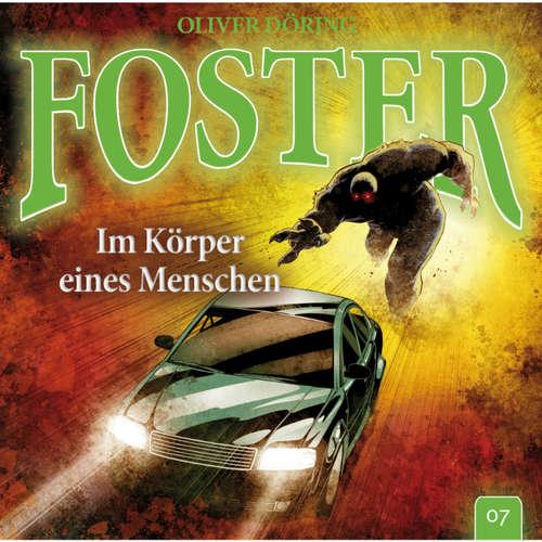 Foster, Folge 7: Im Körper eines Menschen