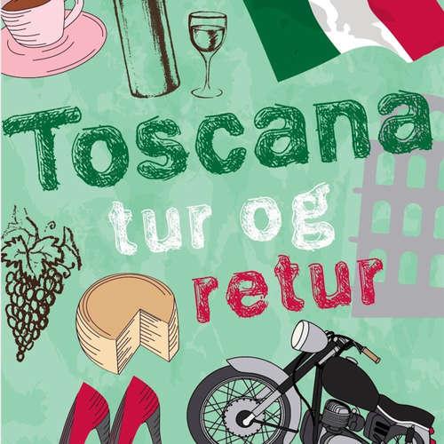 Audiokniha Toscana tur og retur - Åsa Hellberg - Nan Rostock