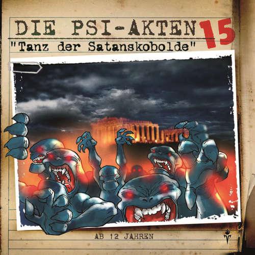 Hoerbuch Die PSI-Akten, Folge 15: Tanz der Satanskobolde - Simeon Hrissomallis - Michael Holz