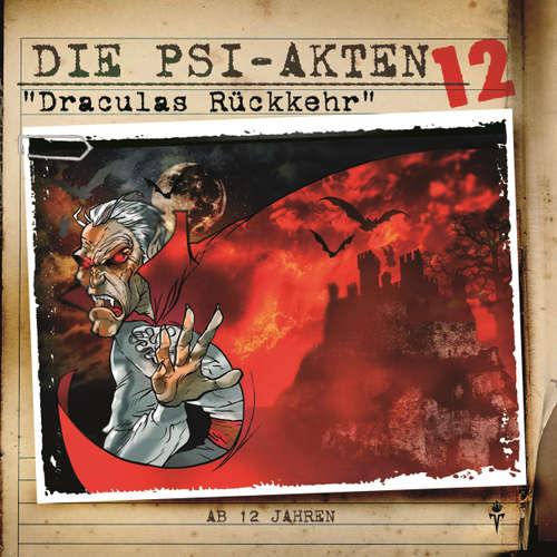 Hoerbuch Die PSI-Akten, Folge 12: Draculas Rückkehr - Simeon Hrissomallis - Bernhard Völgler