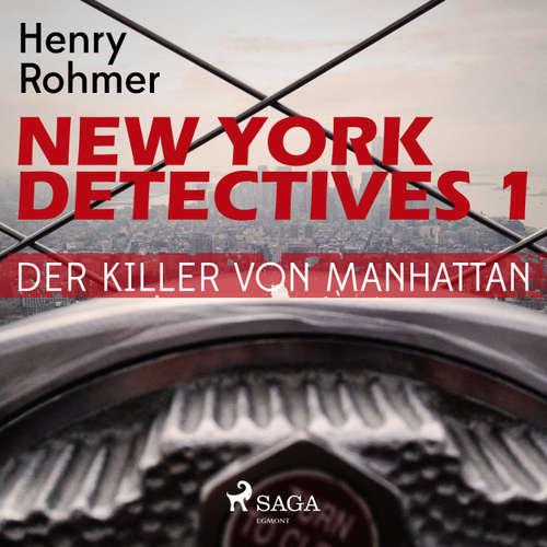 Hoerbuch Der Killer von Manhattan - New York Detectives 1 - Henry Rohmer - Bert Stevens