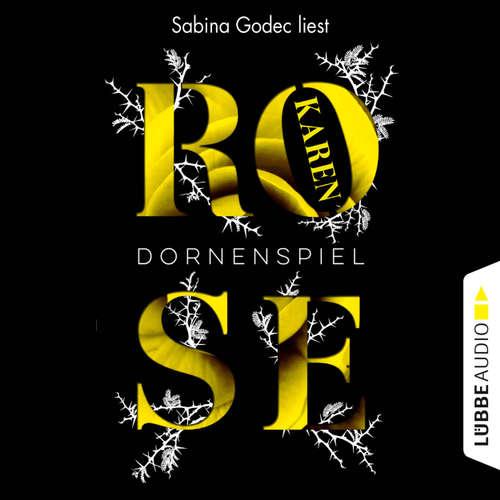 Hoerbuch Dornenspiel - Karen Rose - Sabina Godec