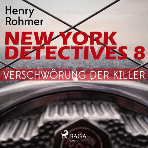 Hoerbuch Verschwörung der Killer - New York Detectives 8 - Henry Rohmer - Bert Stevens