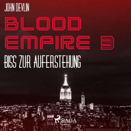 Hoerbuch Biss zur Auferstehung - Blood Empire 3 3 - John Devlin - Dirk Stasikowski