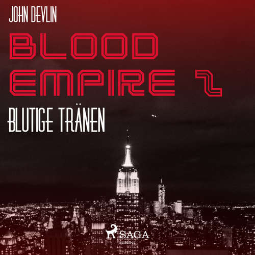 Hoerbuch Blutige Tränen - Blood Empire 2 - John Devlin - Dirk Stasikowski