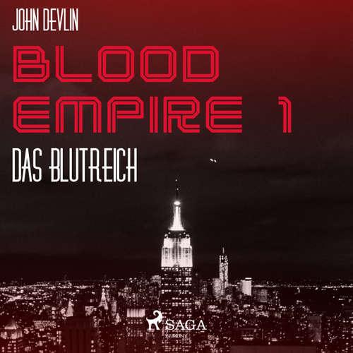 Hoerbuch Das Blutreich - Blood Empire 1 - John Devlin - Dirk Stasikowski