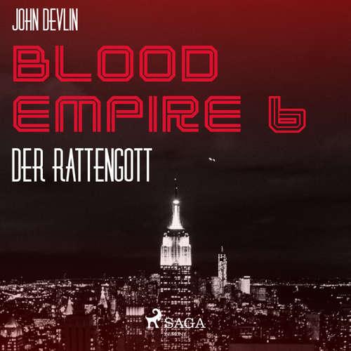 Hoerbuch Der Rattengott - Blood Empire 6 - John Devlin - Dirk Stasikowski