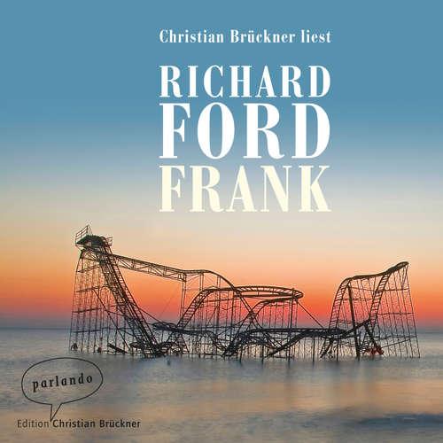 Hoerbuch Frank - Richard Ford - Christian Brückner