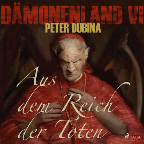 Hoerbuch Aus dem Reich der Toten - Dämonenland 4 - Peter Dubina - Markus Raab