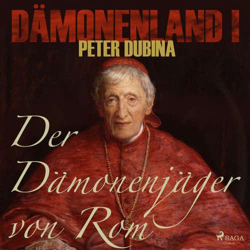 Hoerbuch Der Dämonenjäger von Rom - Dämonenland 1 - Peter Dubina - Markus Raab