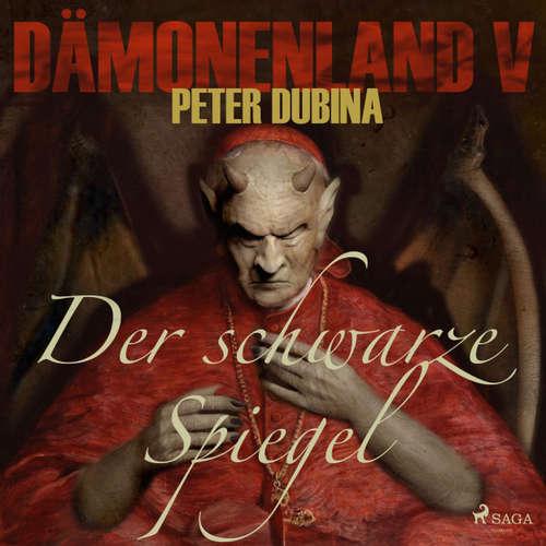 Hoerbuch Der schwarze Spiegel - Dämonenland 5 - Peter Dubina - Markus Raab