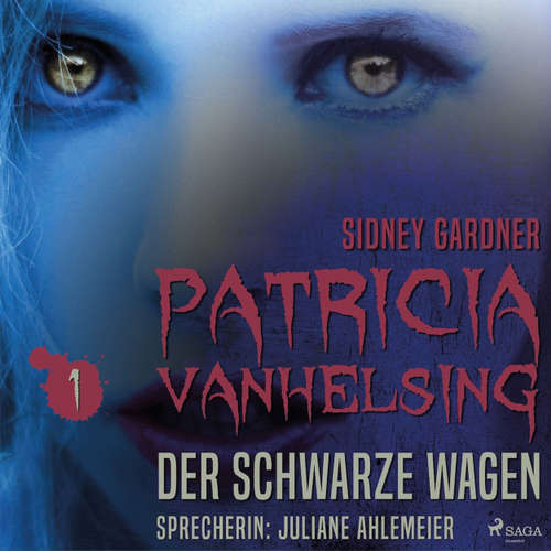 Hoerbuch Der schwarze Wagen - Patricia vanHelsing 1 - Sidney Gardner - Juliane Ahlemeier