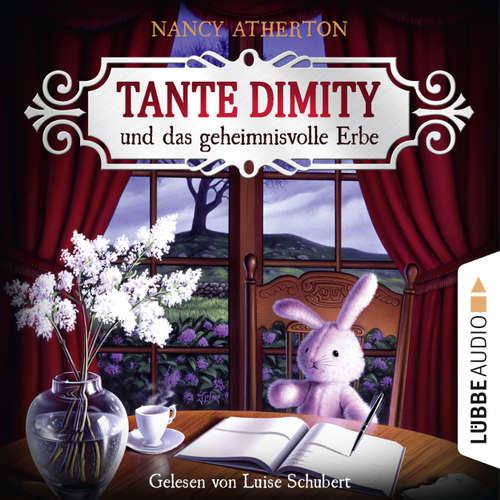 Hoerbuch Tante Dimity und das geheimnisvolle Erbe - Ein Wohlfühlkrimi mit Lori Shepherd 1 - Nancy Atherton - Luise Schubert