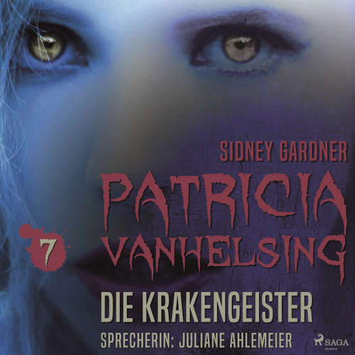 Hoerbuch Die Krakengeister - Patricia Vanhelsing 7 - Sidney Gardner - Juliane Ahlemeier
