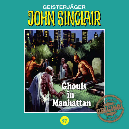 John Sinclair, Tonstudio Braun, Folge 57: Ghouls in Manhattan