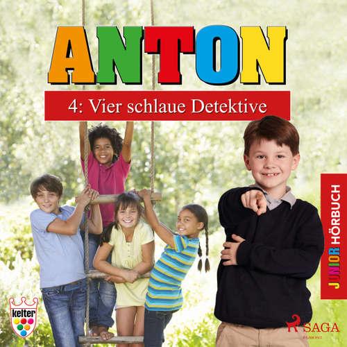 Anton, 4: Vier schlaue Detektive