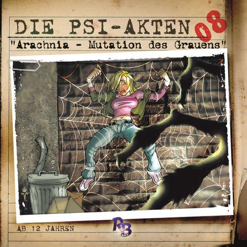 Hoerbuch Die PSI-Akten, Folge 8: Arachnia - Mutation des Grauens - Simeon Hrissomallis - Henry König
