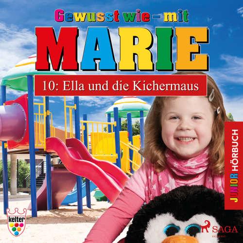Hoerbuch Gewusst wie - mit Marie, 10: Ella und die Kichermaus - Heike Wendler - Lena Donnermann