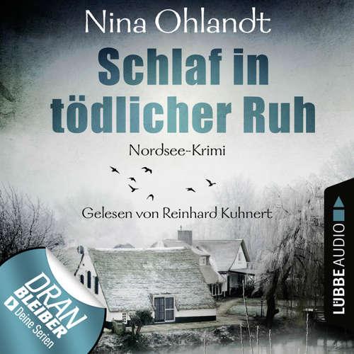Hoerbuch Schlaf in tödlicher Ruh - John Benthien: Die Jahreszeiten-Reihe 3 - Nina Ohlandt - Reinhard Kuhnert