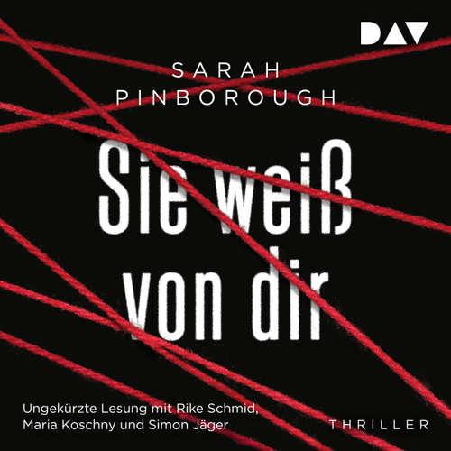 Hoerbuch Sie weiß von dir - Sarah Pinborough - Rike Schmid