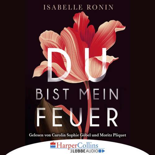 Hoerbuch Du bist mein Feuer - Chasing Red - Isabelle Ronin - Carolin Sophie Göbel