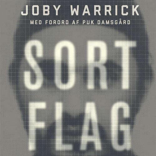 Audiokniha Sort flag - Joby Warrick - Morten Rønnelund