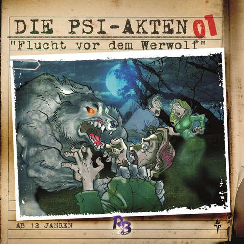 Hoerbuch Die PSI-Akten, Folge 1: Flucht vor dem Werwolf - Simeon Hrissomallis - Heidi Schaffrath