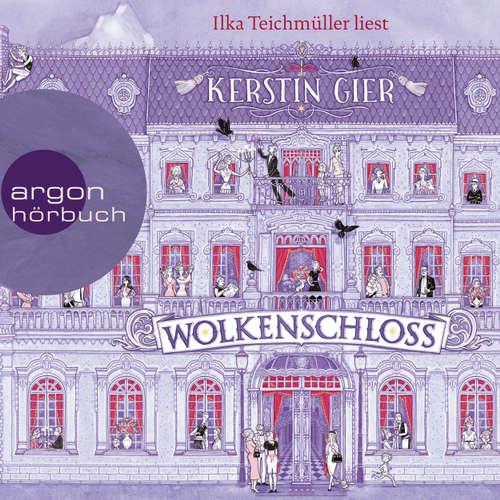 Hoerbuch Wolkenschloss - Kerstin Gier - Ilka Teichmüller