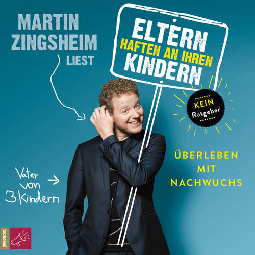 Hoerbuch Eltern haften an ihren Kindern - Überleben mit Nachwuchs - Martin Zingsheim - Martin Zingsheim