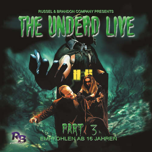 The Undead Live, Part 3: The Unliving Dead Ride Again
