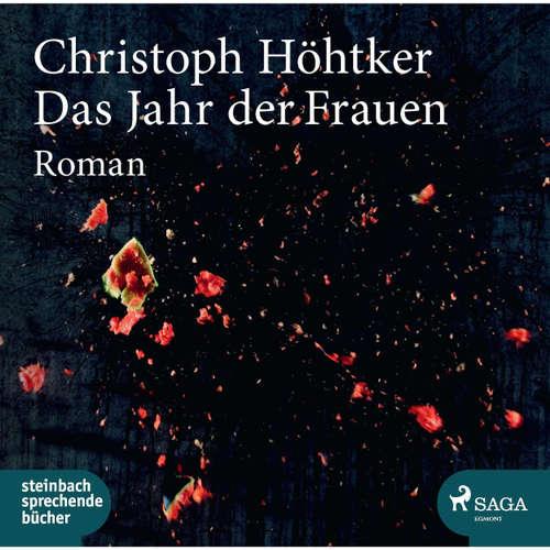 Hoerbuch Das Jahr der Frauen - Christoph Höhtker - Erich Wittenberg